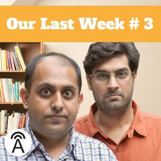 Our Last Week #3