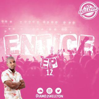 ENTICE EP 12