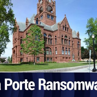La Porte County Under Ransomware Attack | TWiT Bits