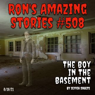 RAS #508 - The Boy In The Basement