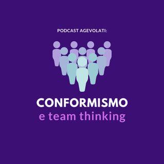 Conformismo e team thinking