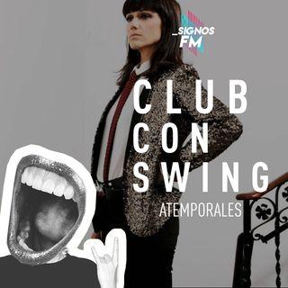 SignosFM  #ClubConSwing Canciones Atemporales