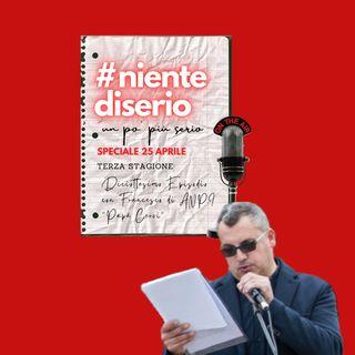 """nds Ep18_Francesco Natola_A.N.P.I. """"Papà Cervi""""_Speciale25Aprile"""
