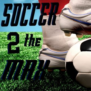 Soccer 2 the MAX:  USA vs Serbia Friendly, Jurgen Klinsman's Legacy, Dual National Controversy