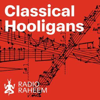 Classical Hooligans