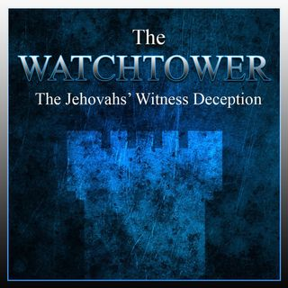 The Jehovahs' Witness Deception (The Message)