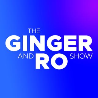 The Ginger And Ro Show