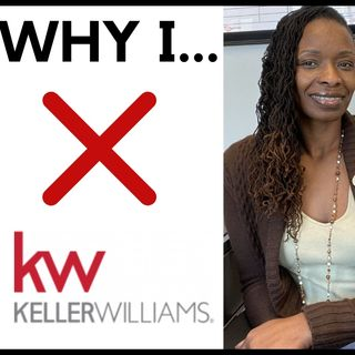Ep. 2:vWhy I left Keller Williams and joined Virtual Properties Realty