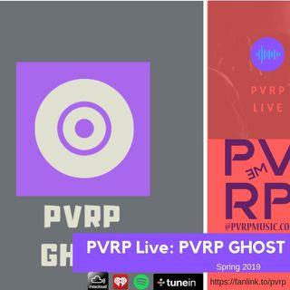 PVRP Music Live: PVRP GHOST