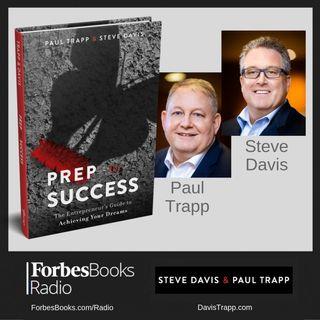 Paul Trapp, Steve Davis, Prep for Success