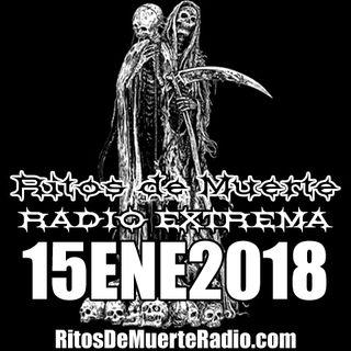 Ritos De Muerte Radio Show 15ENE2018