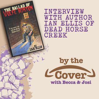 The Ballad of Wolfe Burton with author Ian Ellis