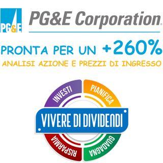 PGE PRONTA PER UN +260% ANALISI AZIONE E PREZZI DI INGRESSO   @pgevideo