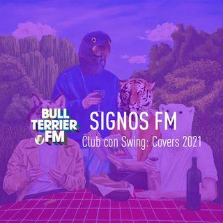 SignosFM  #ClubConSwing Covers 2021