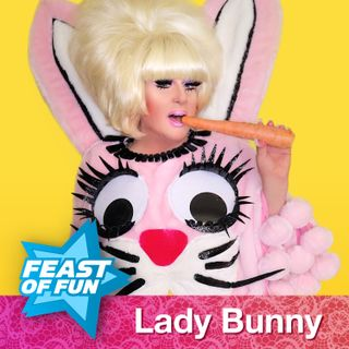FOF #2484 - Lady Bunny Finds the Joy in Everyday Life