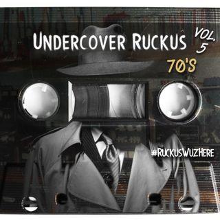 Undercover Ruckus 5