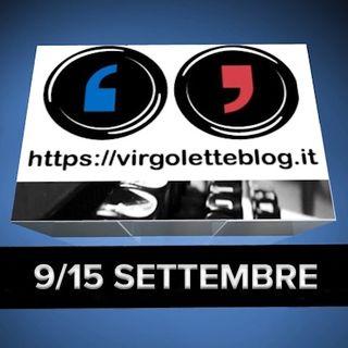 RASSEGNA STAMPA 9/15 settembre | virgoletteblog.it