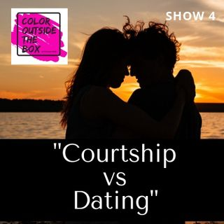 Courtship vs Dating with Olympia Clopton, LMSW