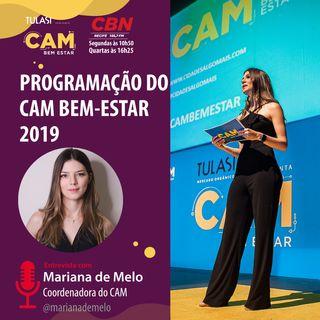 Programação do CAM Bem-Estar 2019 (entrevista com Mariana de Melo)