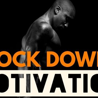 Episode 1 - LockDown Motivation - Time to Rejuvenate