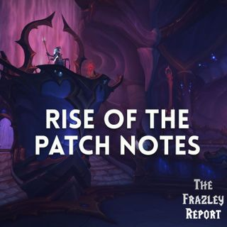 Rise of the Patch Notes