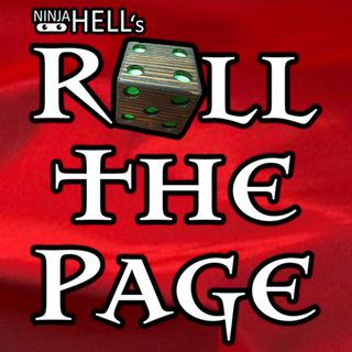 NinjaHELL!'s Roll the Page Episode 6: Welcome to the Deldren Ruins