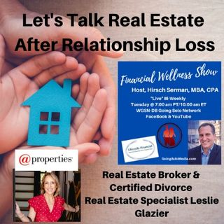 Let's Talk Real Estate After Relationship Loss