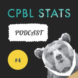 EP 4 - CPBL to De-Juice the Baseball