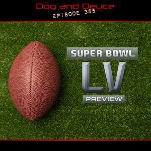 Super Bowl LV: Mahomes vs Brady. Plus, the Utah Jazz come back down to Earth – Dog and Deuce #355