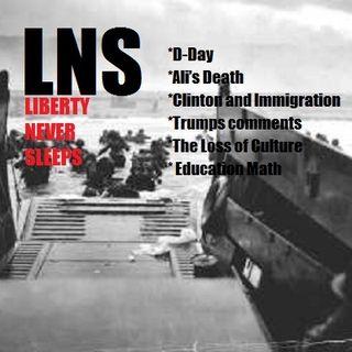 Liberty Never Sleeps 06/06/16 Show