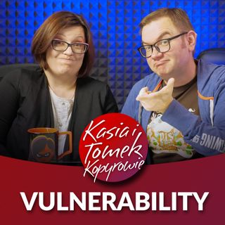 Vulnerability - co to jest?