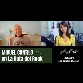 La Ruta del Rock con Miguel Cantilo