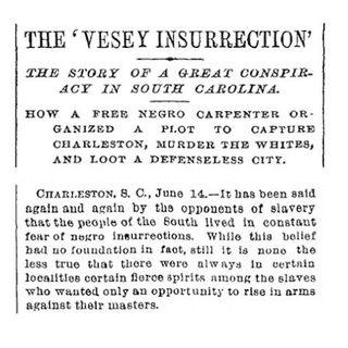 Denmark Vesey: An 1822 African Slave Revolt in Charleston, SC