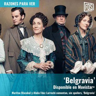 Razones para ver | 'Belgravia'