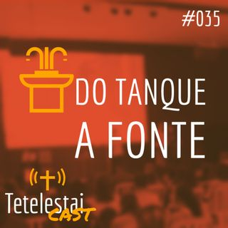 Do tanque a fonte | Luis Grites