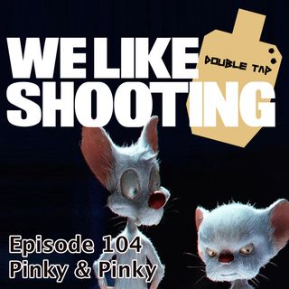 WLS Double Tap 104 - Pinky & Pinky
