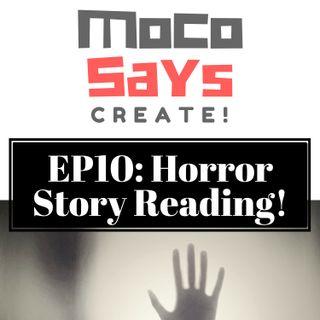 10: Horror Story Reading!