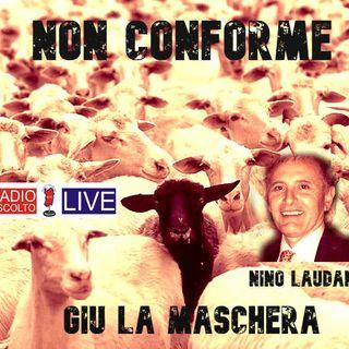 SDM Non Conforme Giù la maschera _ Nino Laudani