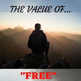 #Value Of FREE!