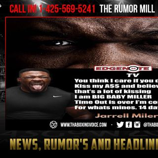 "☎️Top Rank in The Jarrell ""Big Baby"" Miller BUSINESS🔥 ""A Deal Has Been Reached""😱"