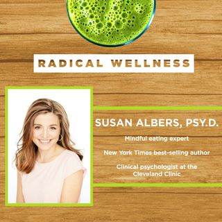 11. Mindful Eating, Managing Hanger, and Creating Healthy Eating Habits with Dr. Susan Albers