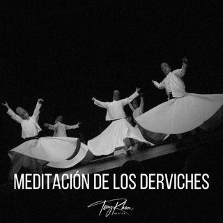 Meditación de los derviches
