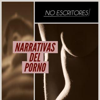 Los No Escritores conversan: Las narrativas del porno