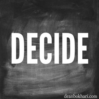 Not letting others decide for you!