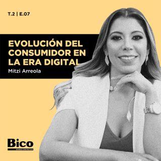 T2. Episodio 7 - Evolución del consumidor en la era digital con Mitzi Arreola