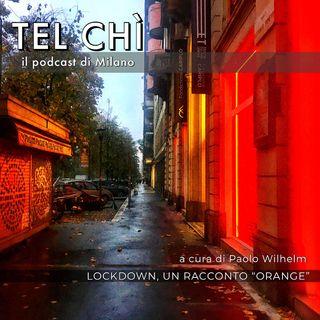 Puntata 15: raccontare il lockdown, Milano come Litchfield