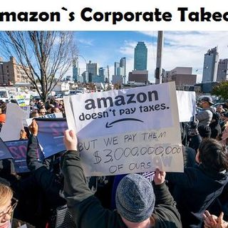Scamazon's Corporate Takeover
