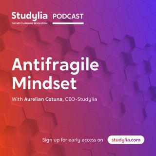 Antifragile Mindset