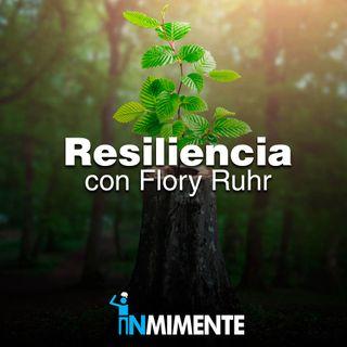 INMIMENTE EP - Situaciones adversas y la resiliencia con Flory Ruhr