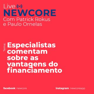Especialistas comentam sobre as vantagens do financiamento